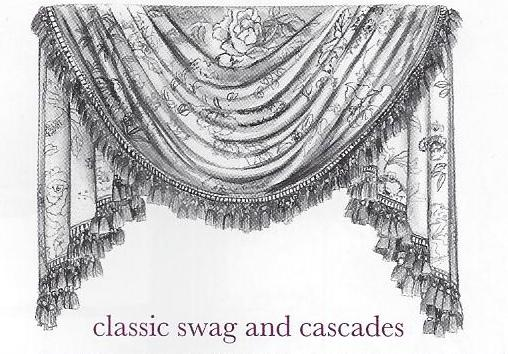 Classic Swag and Cascades
